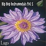 Lugo Hip Hop Instrumentals Vol. 5