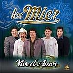 Los Mier Viva El Amor