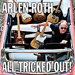 Arlen Roth All Tricked Out!