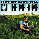 Kathy Mattea Calling Me Home
