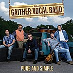 Gaither Vocal Band Pure And Simple