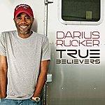 Darius Rucker True Believers
