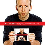 Kyle Cease I Highly Recommend This