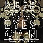 needtobreathe Keep Your Eyes Open