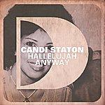 Candi Staton Hallelujah Anyway (4-Track Maxi-Single)