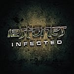 12 Stones Infected