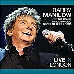 Barry Manilow Live In London (Live From 02 Arena London, England / 2011)