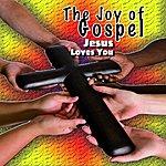 Mahalia Jackson The Joy Of Gospel - Jesus Loves You
