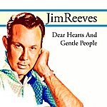 Jim Reeves Dear Hearts And Gentle People