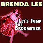 Brenda Lee Let's Jump The Broomstick