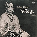 Begum Akhtar Malika -E- Ghazal