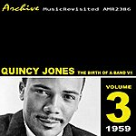 Quincy Jones The Birth Of A Band Vol. 1