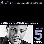 Quincy Jones I Dig Dancers