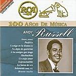 Andy Russell Rca 100 Años De Musica