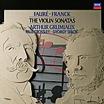 Arthur Grumiaux Fauré: Violin Sonata In E Minor / Franck: Violin Sonata In A Etc.