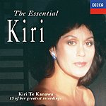 Kiri Te Kanawa The Essential Kiri