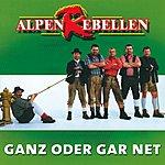 Alpenrebellen Ganz Oder Gar Net