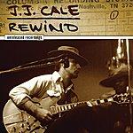 J.J. Cale Rewind (International Version)