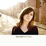 Kate Walsh Tim's House (Intl Version)