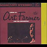 Art Farmer Listen To Art Farmer And The Orchestra