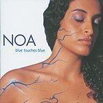 Noa Blue Touches Blue
