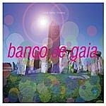 Banco De Gaia I Love Baby Cheesy