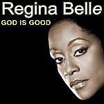 "Regina Belle ""God Is Good"""