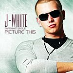 J. White Picture This