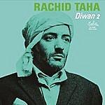 Rachid Taha Diwan 2