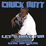 Chuck Nutt Let's Have Fun