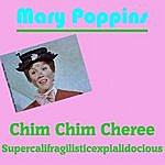 Mary Poppins Chim Chim Cheree (Music Inspired By The Film)