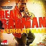 Elephant Man Real Badman - Single