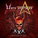 Helstar 30 Years Of Hel (Live)