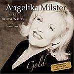 Angelika Milster Gold - Ihre Größten Hits