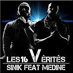 Sinik Les 16 Vérités (Featuring Medine)