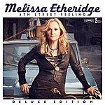 Melissa Etheridge 4th Street Feeling (Deluxe Edition)
