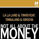 La La Land Not All About The Money