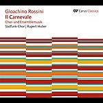 Eric Ericson Rossini: Il Carnevale Chor Und Ensemblemusik