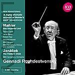 Gennady Rozhdestvensky Mahler: Das Klagende Lied - Janacek: The Fiddler's Child