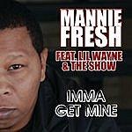 Mannie Fresh Imma Get Mine