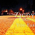 Ziggy Taking You Far