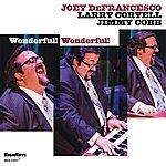 Joey DeFrancesco Wonderful! Wonderful!