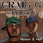 Craig G Heaven & Hell (Feat. Styles P) - Single