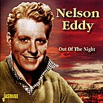 Nelson Eddy Out Of The Night