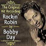 Bobby Day The Original Hit Recording - Rockin' Robin