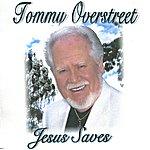 Tommy Overstreet Jesus Saves
