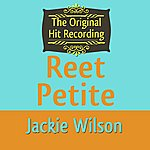 Jackie Wilson The Original Hit Recording - Reet Petite