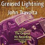 John Travolta The Original Hit Recording - Greased Lightning