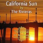 The Rivieras The Original Hit Recording - California Sun