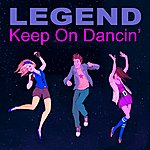 Legend Keep On Dancin' (2-Track Single)